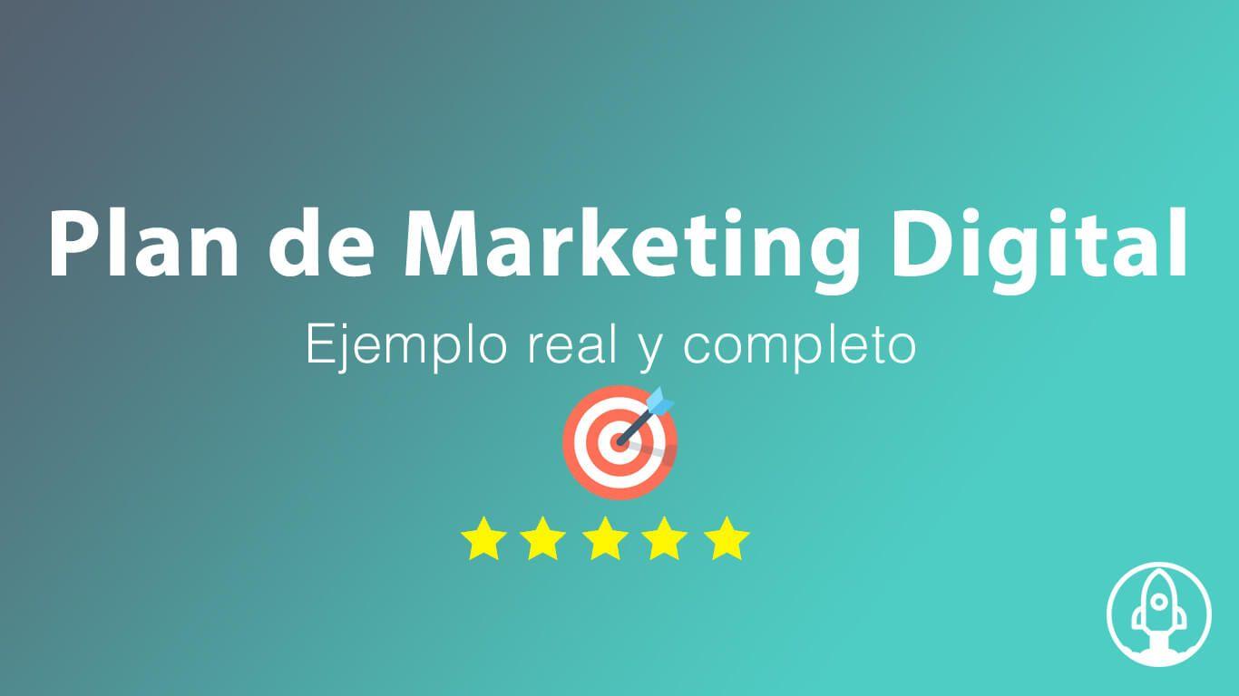Ejemplo de Plan de Marketing Digital completo real
