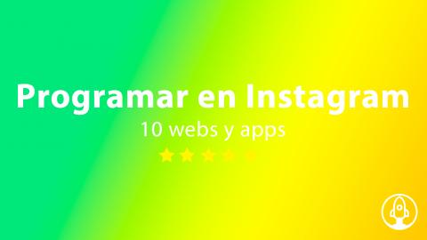 Mejores aplicaciones para programar publicaciones en Instagram